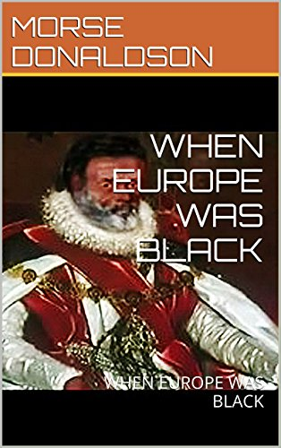 Download for free WHEN EUROPE WAS BLACK: WHEN EUROPE WAS BLACK