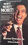 img - for Mort! Mort! Mort! by Morton Downey Jr. (1989-06-04) book / textbook / text book