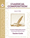 img - for Classical Composition VII: Characterization Stage Teacher Guide book / textbook / text book