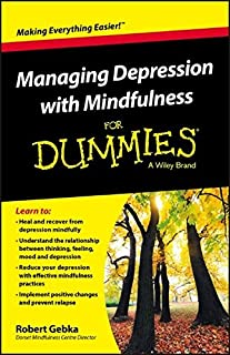 Book Cover: Managing Depression with Mindfulness For Dummies
