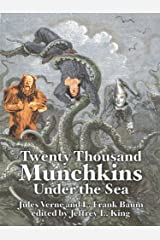 20,000 Munchkins Under the Sea Kindle Edition