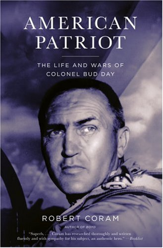 American Patriot: The Life and Wars of Colonel Bud Day PDF