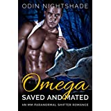Romance: Omega Saved and Mated (M/M, Gay Shifter, Paranormal, MPreg Romance) (Alpha and Omega Gay Romance Short Stories Book 3)