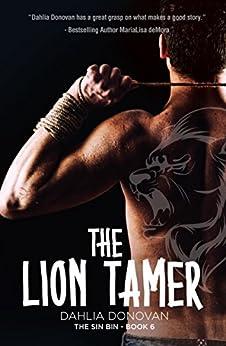 The Lion Tamer (The Sin Bin Book 6) by [Donovan, Dahlia]