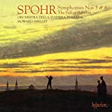 Spohr: Symphonies Nos.3 & 6, Overture to The Fall of Babylon