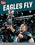 #8: Eagles Fly: The Underdog Philadelphia Eagles' Historic 2017 Championship Season