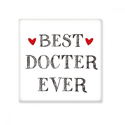Best Doctor Ever Quote Profession Ceramic Bisque Tiles Bathroom