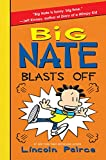 big nate 7 - Big Nate Blasts Off