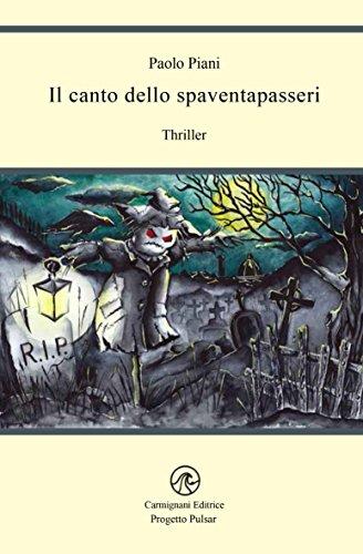 Il canto dello spaventapasseri (Progetto Pulsar) (Italian Edition)