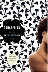 Conception: A Novel Hardcover