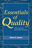 Essentials of Quality with Cases and Experiential Exercises