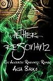Aetherresonanz: Ein Annabelle Rosenherz Roman (Aetherwelt)