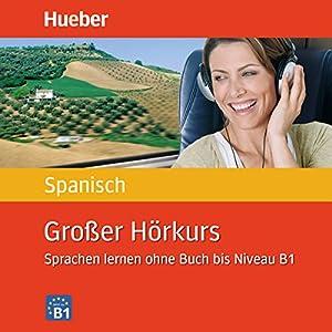 Großer Hörkurs Spanisch Audiobook