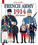 Officers and Soldiers of The French Army During the Great War: 1900 - 1914