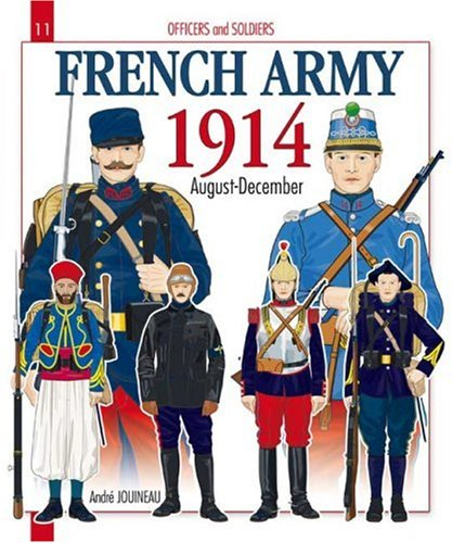 French Army, Vol. 1: 1914 (Officers and Soldiers)