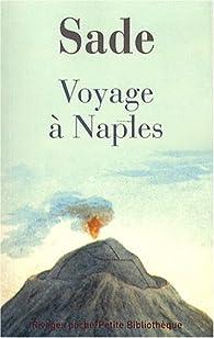 Voyage à Naples par Marquis de Sade
