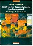 capa de Construindo o Desenvolvimento Local Sustentável, Metodologia e Planejamento