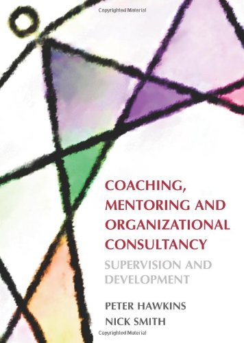 Coaching, Mentoring and Organizational Consultancy: Supervision and Development