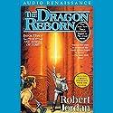 The Dragon Reborn: Book Three of The Wheel of Time | Livre audio Auteur(s) : Robert Jordan Narrateur(s) : Kate Reading, Michael Kramer