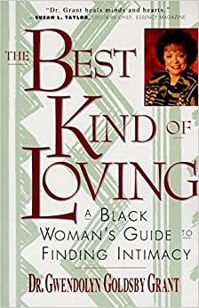 Book The Best Kind of Loving: A Black Woman's Guide to Finding Intimacy