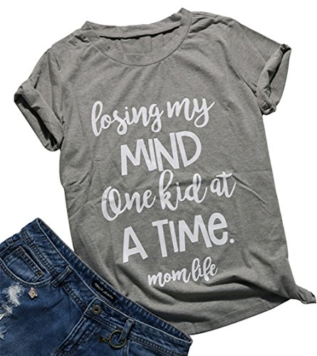 MAXIMGR Women Summer Losing My Mind One Kid at Time Letters Printed Short Sleeve T-Shirt Size XL (Gray)
