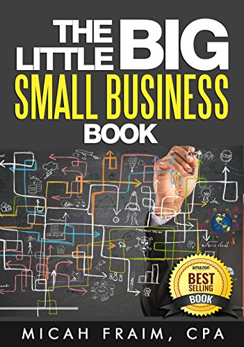 (The Little Big Small Business Book)