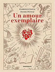 vignette de 'Un amour exemplaire (Daniel Pennac)'