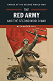 The Red Army and the Second World War (Armies of the Second World War) (English Edition)