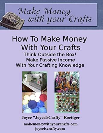 How to make money with your crafts ebook for Crafts that make the most money