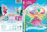 Barbie - Fairytopia - La Magia Dell'Arcobaleno