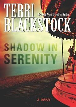 Shadow in Serenity by [Blackstock, Terri]