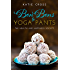 Bon Bons to Yoga Pants (The Health and Happiness Society Book 1)
