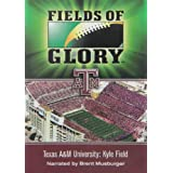 Fields of Glory: Texas A&M University- Kyle Field
