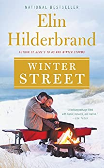Winter Street (Winter Street Series Book 1) by [Hilderbrand, Elin]