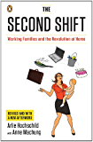 The Second Shift: Working Families and the Revolution at Home