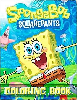 Spongebob Squarepants Coloring Book 30 Awesome Illustrations Books Leon 9798634161402 Amazon Com Books