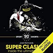 Superclasico: Inside the Ultimate Derby: Sport Shorts