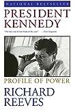President Kennedy: Profile of Power