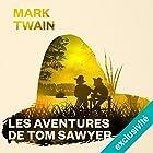 Les aventures de Tom Sawyer | Livre audio Auteur(s) : Mark Twain Narrateur(s) : Mathilde Desgardin-Lamarre