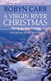 A Virgin River Christmas, Robyn Carr, 0778328961