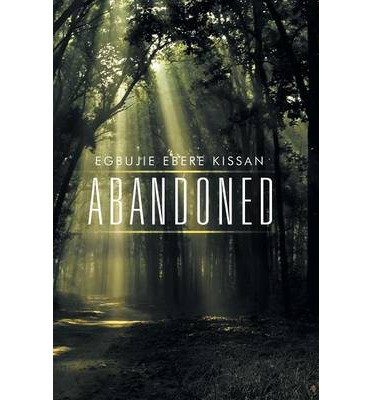 -abandoned-by-kissan-egbujie-ebere-author-sep-2014-paperback-