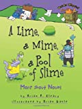 A Lime, a Mime, a Pool of Slime, Brian Cleary, 1575059371