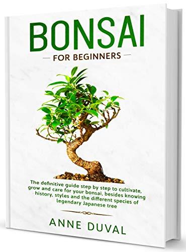 Bonsai for Beginners: A complete beginner