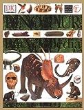 Dinosaur Encyclopedia, David Lambert and Darren Naish, 0789479354