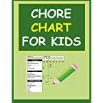 Chore Chart for Kids: Keep Your Child Organized with a Chore Chart for Kids
