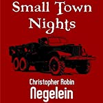 Small Town Nights | Christopher Robin Negelein