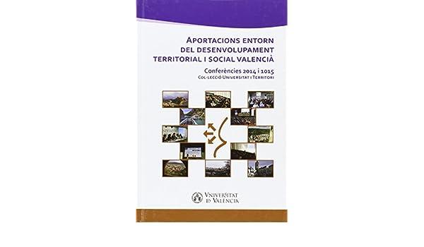 Aportacions entorn del desenvolupament territorial i social ...