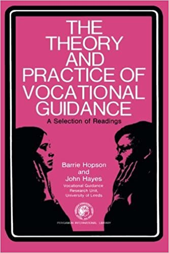 The Theory and Practice of Vocational Guidance: A Selection of Readings by Barrie Hopson (1968-01-01)