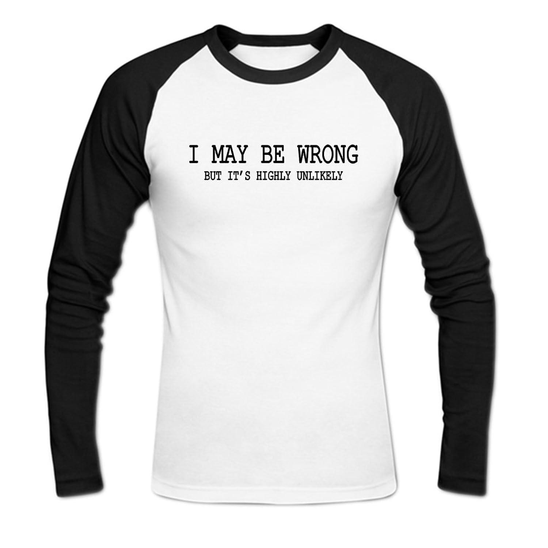 I May Be Wrong Mens Baseball Shirts