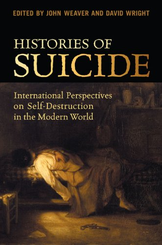 Read Online Histories of Suicide: International Perspectives on Self-Destruction in the Modern World pdf